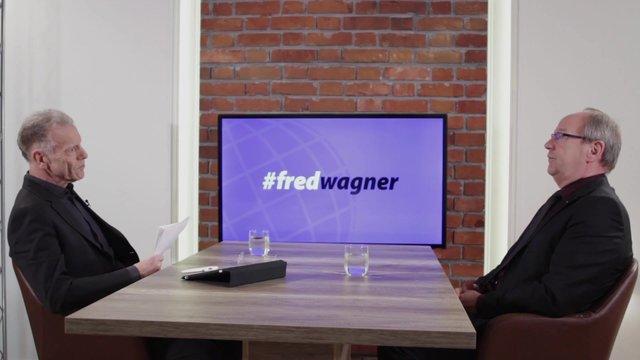 #fredwagner – Folge 4 – Uwe Laue, Vorstandsvorsitzender der Debeka-Versicherungsgruppe