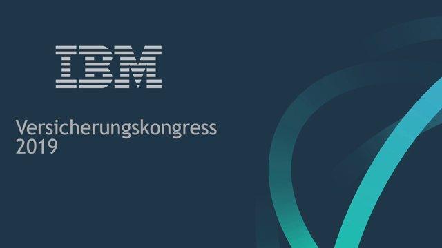 Nachbericht IBM Versicherungskongress 2019