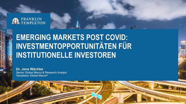 Kritisch nachgefragt: Emerging Markets post-Covid – FinPro 2021